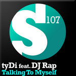 TYDI feat DJ RAP - Talking To Myself (Front Cover)