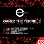 GANEZ THE TERRIBLE - Central Music Ltd Remixs Vol 3 (Front Cover)