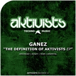 GANEZ - The Definition Of Aktivists EP (Front Cover)