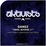 GANEZ - Soul Access EP (Front Cover)