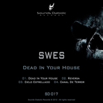 SWES - Dead In Your House (Front Cover)