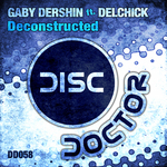 DERSHIN, Gaby feat DELCHICK - Deconstructed (Back Cover)