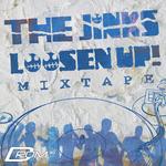 Loosen Up! Mixtape