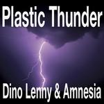 Plastic Thunder
