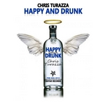TURAZZ, Chris - Happy & Drunk (Front Cover)