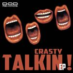 CRASTY - Talkin! EP (Front Cover)