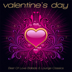 VARIOUS - Valentine's Day 2012 - Best Of Love Ballads & Lounge Classics (Front Cover)