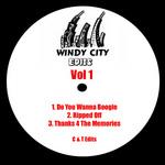 C & T - Windy City Edits Vol 1 (Front Cover)