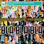 LOGICAL DREAMERS feat INUSA DAWUDA - Bla Bla Bla (Front Cover)