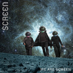 SCREEN - We Are Screen (Front Cover)