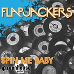 FLAPJACKERS - Spin Me Baby (Front Cover)