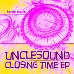UNCLESOUND - Closing Time (Front Cover)