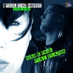 PAUL, Juan K feat D'LAYNA - I Feel The Music (Remixes) (Front Cover)