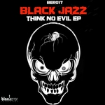 ARNOLD TEMPO & APPLE JAZZ - Think No Evil (Front Cover)