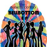 NORTY COTTO - Bellbottom EP (Front Cover)