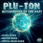 PLU TON - Metaphysics Of The Past (Front Cover)