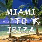 VARIOUS - Miami To Ibiza (Front Cover)