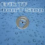 ERIK TF - Don't Stop (Front Cover)