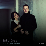 VIF & LOLA PALMER - Salt Drop (Front Cover)