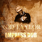 TAYLOR, Rod - Empress Dub (Front Cover)
