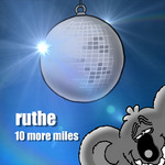 RUTHE - 10 More Miles (Front Cover)