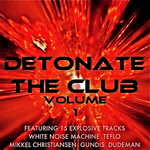 VARIOUS - Detonate The Club (Volume 1) (unmixed tracks) (Front Cover)