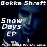 BOKKA SHRAFT - Snow Days EP (Front Cover)