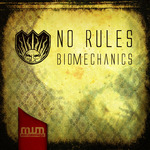 NO RULES - Biomechanics (Front Cover)