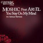 MOSHIC feat ARI EL - You Stay On My Mind (Front Cover)