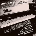 ARBOLA, Alessandro - I Am Telling You (Front Cover)