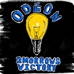 2MORROWS VICTORY - Odeon (Front Cover)