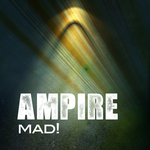 AMPIRE - Mad! (Front Cover)