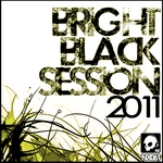 VARIOUS - Bright Black Session 2011 (Front Cover)