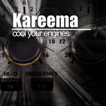 KAREEMA - Cool Your Engines (Front Cover)