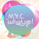 MYC - What Up! (Front Cover)