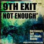 9TH EXIT - Not Enough EP (Front Cover)