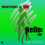 DONK PROJECT - Hello You (Front Cover)