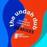 UNDAH-DUB, The - The Northern Composure EP Remixes (Front Cover)