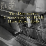 VARIOUS - The Definitive Collection Of R&b Hits From 1948 (Front Cover)