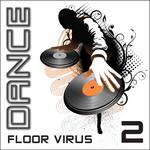 VARIOUS - Dance Floor Virus Vol 2 (Front Cover)