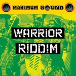 MYKAL ROSE/STARKEY BANTON/DEAN FRASER - Warrior Riddim (Front Cover)