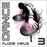 Dance Floor Virus, Vol  3