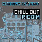 Chill Out Riddim