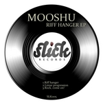 MOOSHU - Riff Hanger EP (Front Cover)