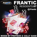 Frantic Residents 07: Mixed By Proteus & Cally Gage (unmixed tracks)