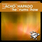 CHAPADO, Nacho - The Drums Show (Front Cover)