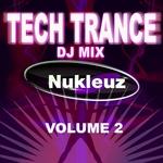 Tech Trance: DJ Mix Vol 2 (unmixed tracks)