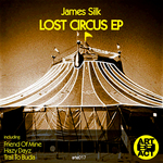 SILK, James - Lost Circus EP (Front Cover)