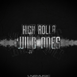HIGH ROLLA - Wild Ones (Front Cover)