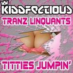 TRANZ-LINQUANTS - Titties Jumpin' (Front Cover)